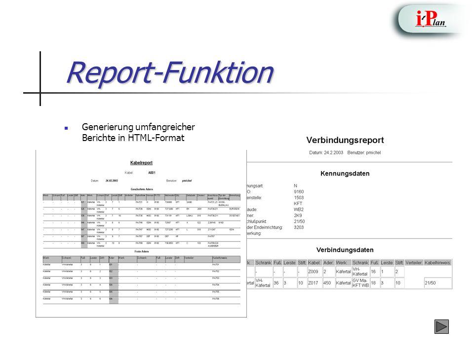 Report-Funktion Generierung umfangreicher Berichte in HTML-Format