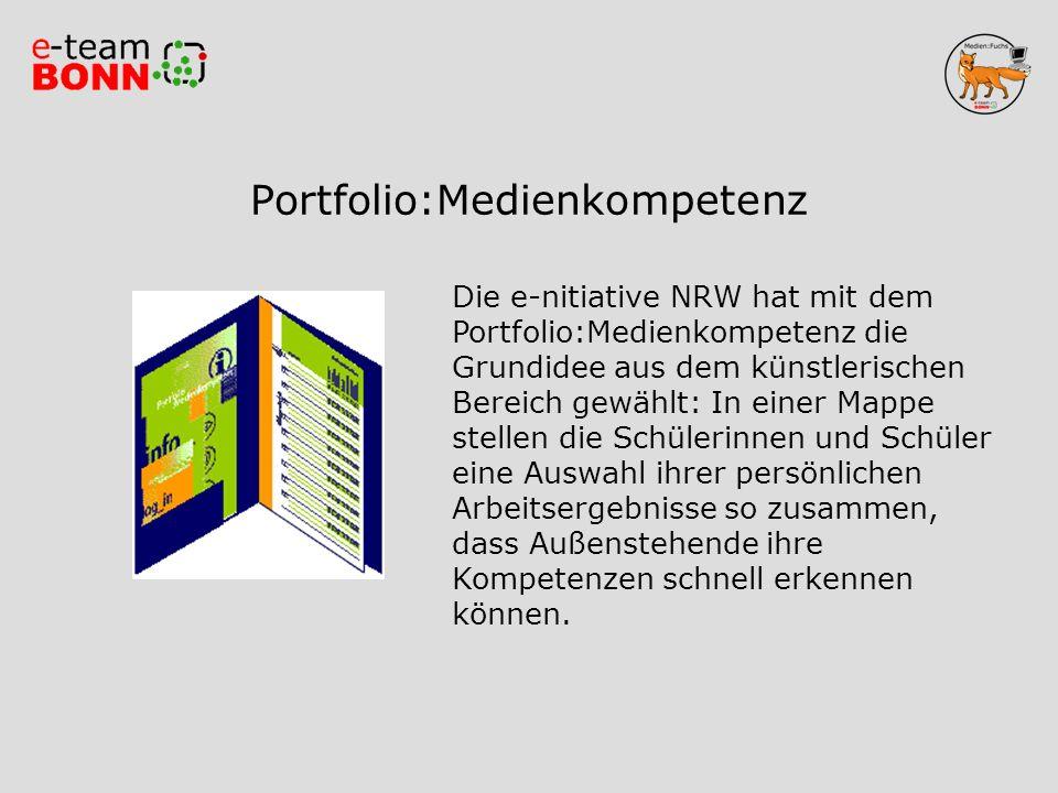 Portfolio:Medienkompetenz Die e-nitiative NRW hat mit dem Portfolio:Medienkompetenz die Grundidee aus dem künstlerischen Bereich gewählt: In einer Map