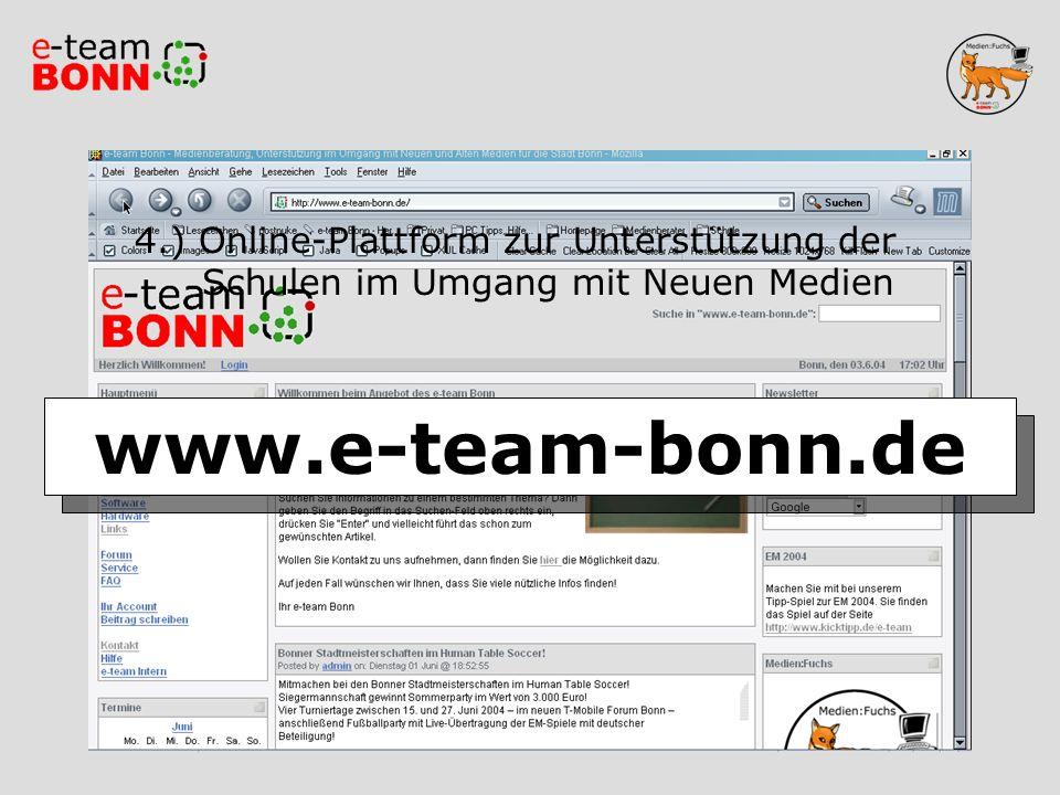 Homepage 4.) Online-Plattform zur Unterstützung der Schulen im Umgang mit Neuen Medien www.e-team-bonn.de
