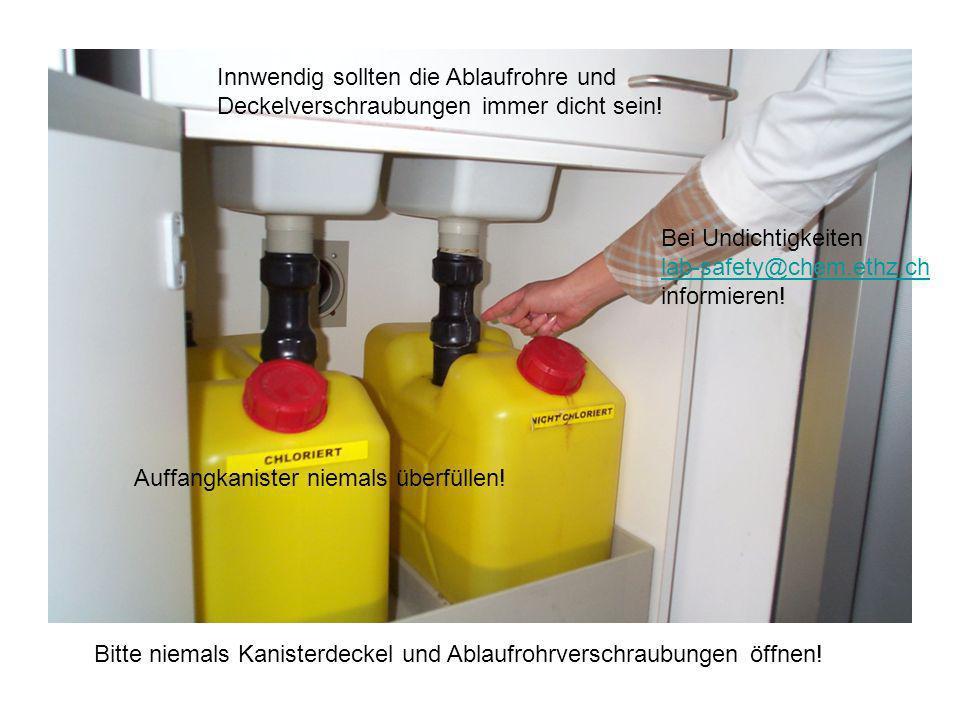 Innwendig sollten die Ablaufrohre und Deckelverschraubungen immer dicht sein! Auffangkanister niemals überfüllen! Bei Undichtigkeiten lab-safety@chem.
