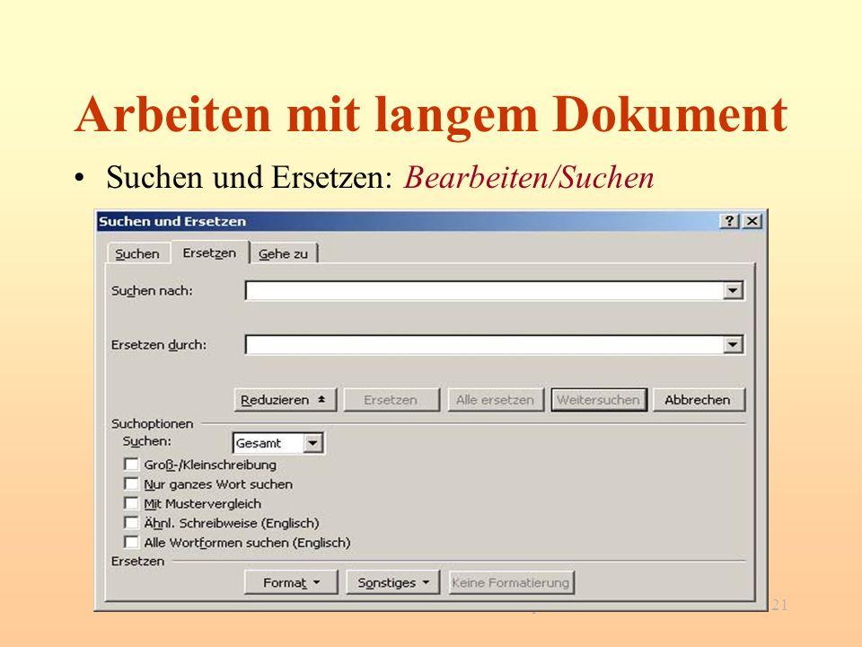 Word für Studenten - Workshop21 Arbeiten mit langem Dokument Suchen und Ersetzen: Bearbeiten/Suchen
