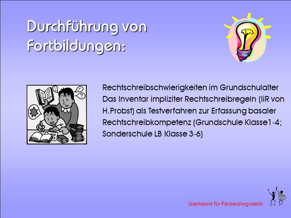 Werkstatt für Förderdiagnostik Die Werkstatt wurde gegründet von: Elke Karcher, Kardinal-von-Galen Schule, Olsberg Ingrid Pflüger-Hartmann, Christophorusschule, Brilon