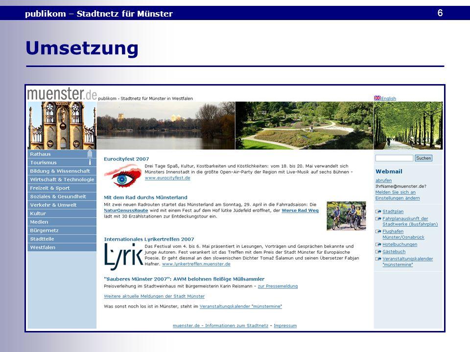 publikom – Stadtnetz für Münster 6 Umsetzung