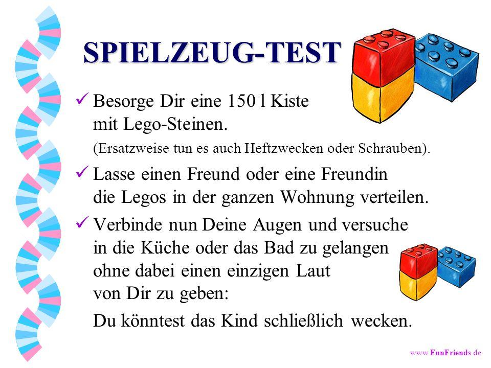 www.FunFriends.de SPIELZEUG-TEST Besorge Dir eine 150 l Kiste mit Lego-Steinen.