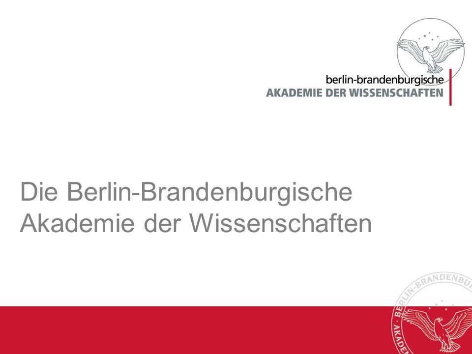 Die Berlin-Brandenburgische Akademie der Wissenschaften