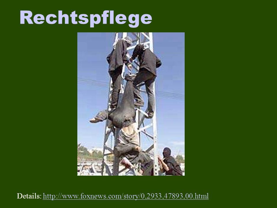 Rechtspflege Details: http://www.foxnews.com/story/0,2933,47893,00.htmlhttp://www.foxnews.com/story/0,2933,47893,00.html