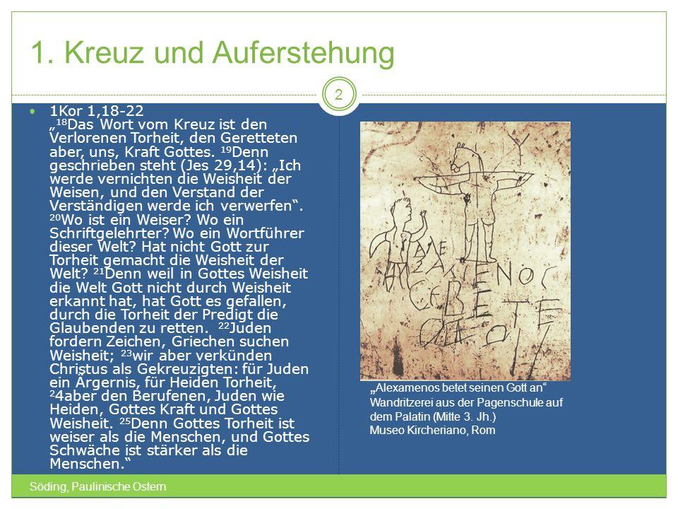 1.Kreuz und Auferstehung Söding, Paulinische Ostern 3 Gal 3,13f.