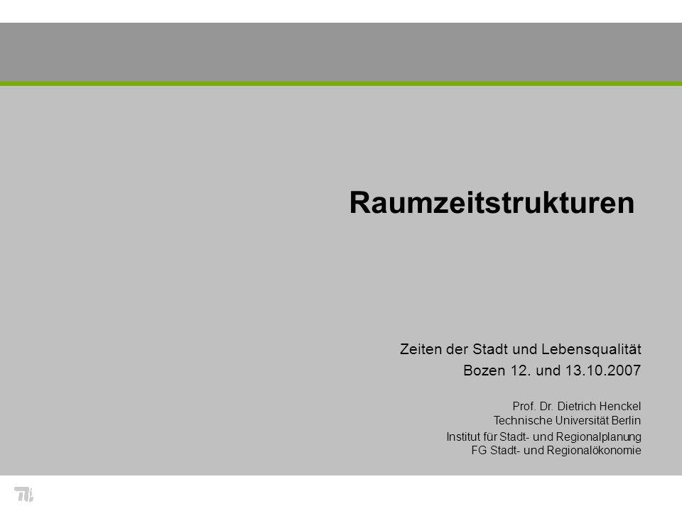 Raumzeitstrukturen Zeiten der Stadt und Lebensqualität Bozen 12.