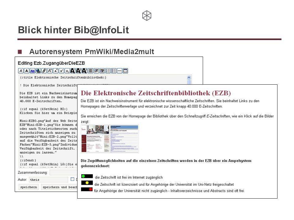 Blick hinter Bib@InfoLit Autorensystem PmWiki/Media2mult