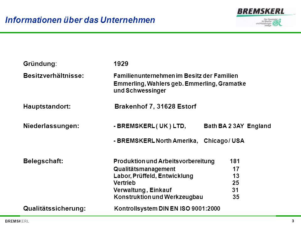 BREMSKERL 4 Produktionsstätte : Brakenhof 7, D-31629 Estorf-Leeseringen Grundstück gesamt: 140.000 m² Vorratsgelände: 280.000 m² bebautes Gelände: 22.000 m² Neubau 1990 BREMSKERL-Stammhaus