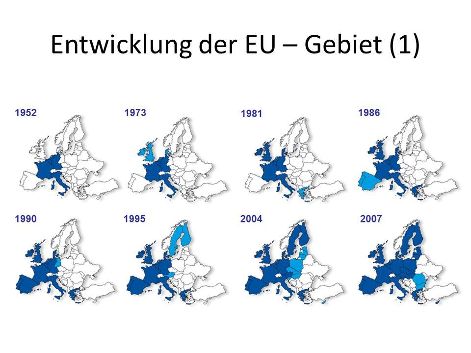 Entwicklung der EU – Gebiet (1)