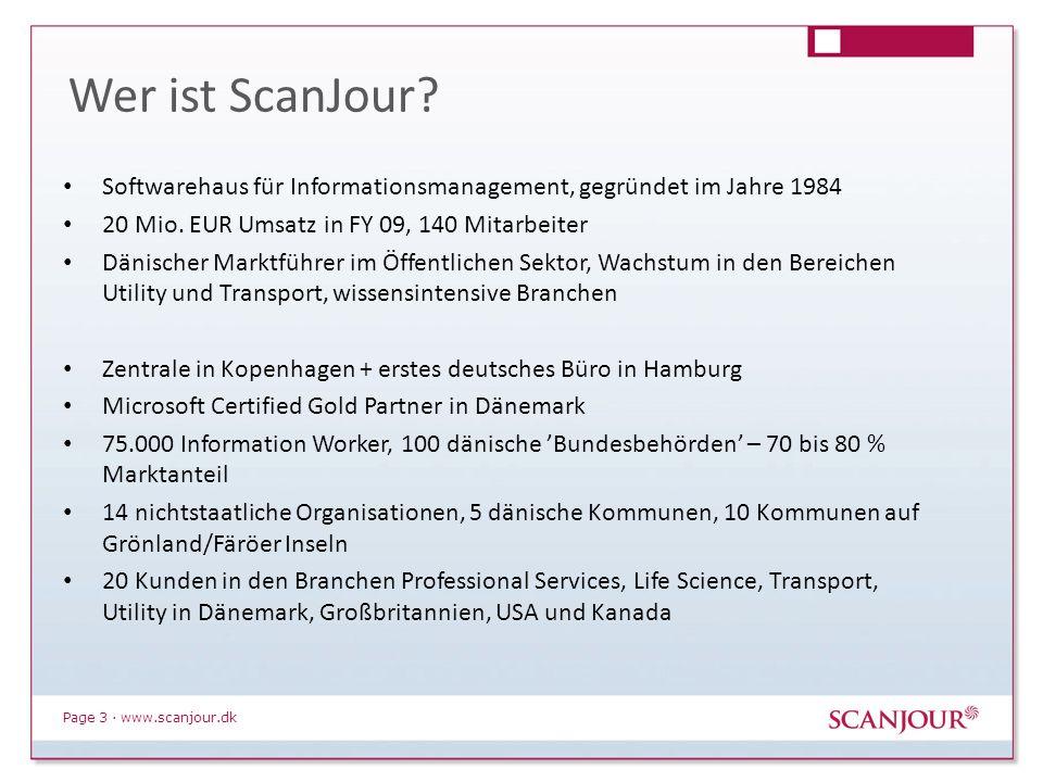 Page 3 · www.scanjour.dk Wer ist ScanJour? Softwarehaus für Informationsmanagement, gegründet im Jahre 1984 20 Mio. EUR Umsatz in FY 09, 140 Mitarbeit