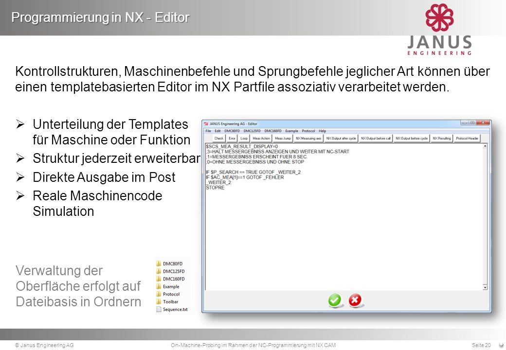 Kontrollstrukturen, Maschinenbefehle und Sprungbefehle jeglicher Art können über einen templatebasierten Editor im NX Partfile assoziativ verarbeitet werden.