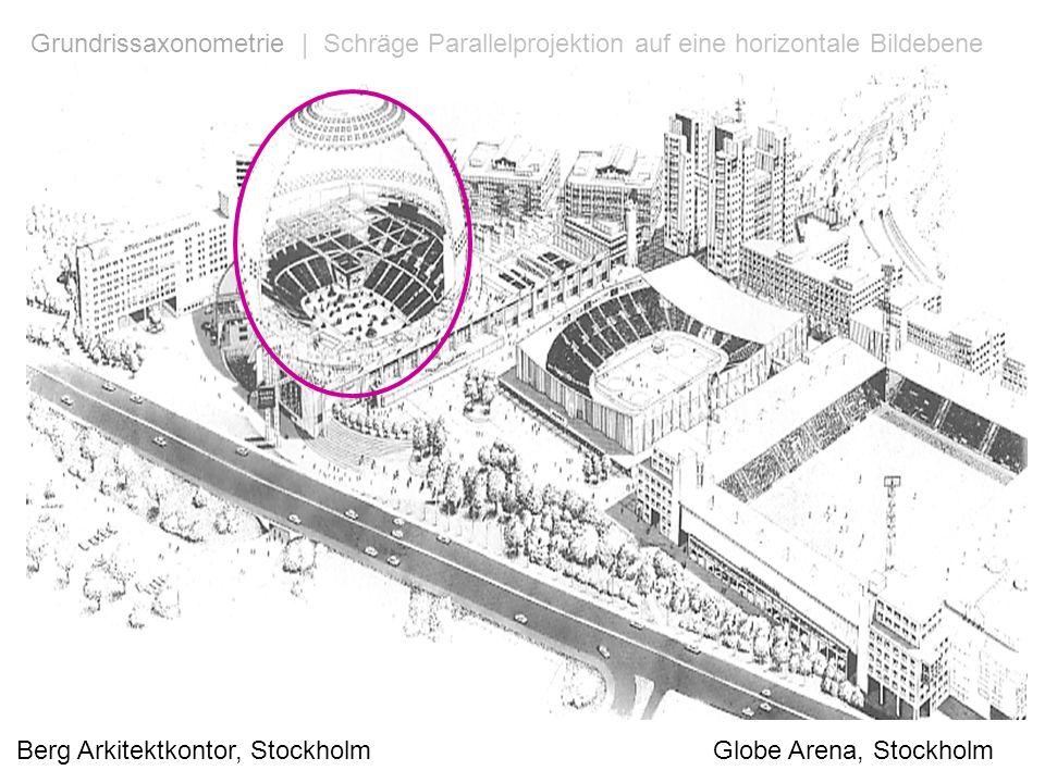 Berg Arkitektkontor, Stockholm Globe Arena, Stockholm Grundrissaxonometrie | Schräge Parallelprojektion auf eine horizontale Bildebene