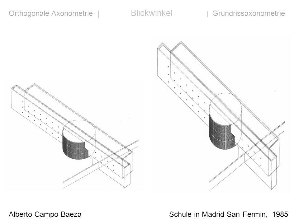 Alberto Campo Baeza Schule in Madrid-San Fermin, 1985 Orthogonale Axonometrie | Blickwinkel | Grundrissaxonometrie