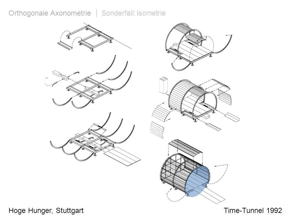 Hoge Hunger, Stuttgart Time-Tunnel 1992 Orthogonale Axonometrie | Sonderfall: Isometrie