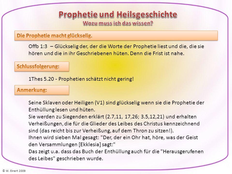 Offb 1:3 – Glückselig der, der die Worte der Prophetie liest und die, die sie hören und die in ihr Geschriebenen hüten.