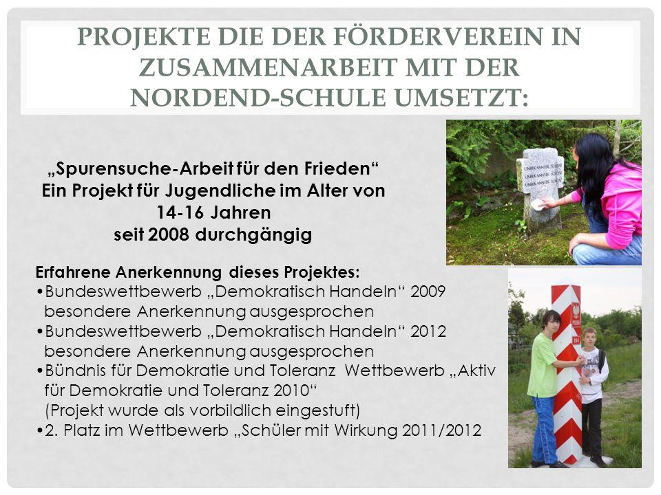 AUSZEICHNUNG DES PROJEKTES DURCH DAS BÜNDNIS FÜR DEMOKRATIE UND TOLERANZ AM 18.02.2011