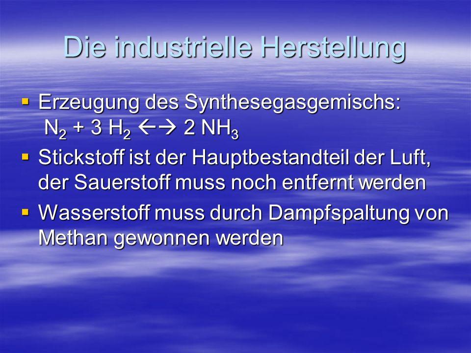 Erzeugung des Synthesegasgemischs Herstellung von Wasserstoff Herstellung von Wasserstoff Sekundärreformer 2 CH 4 + O 2 2 CO + 4 H 2 (hier wird der Sauerstoff aus der Luft entfernt) Primärreformer CH 4 + H 2 O CO + 3 H 2 Konvertierer: CO + H 2 O CO 2 + H 2