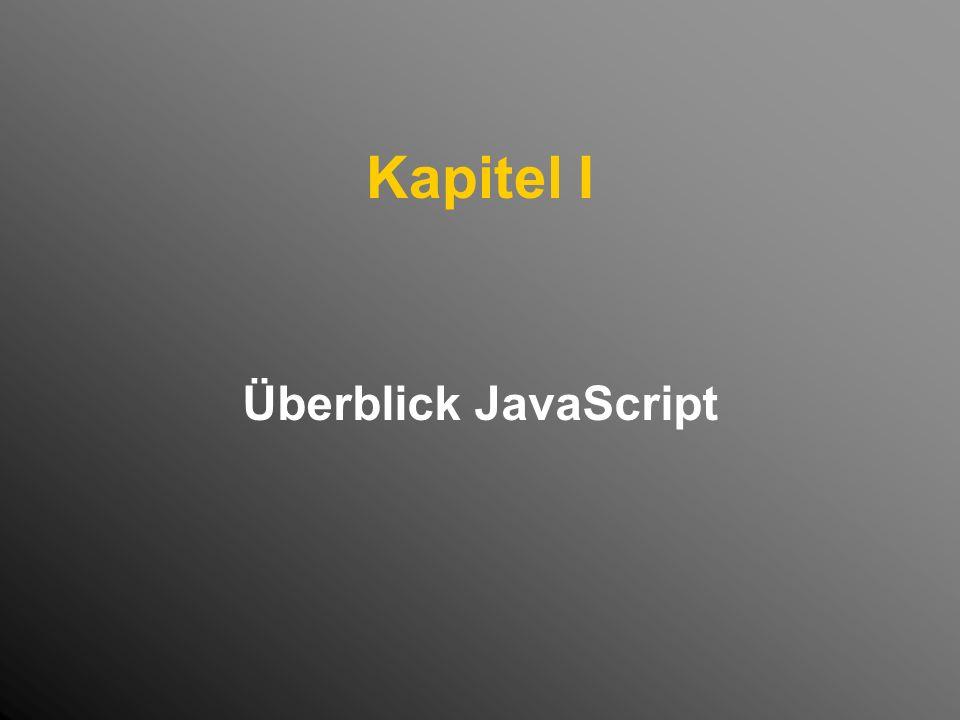Kapitel I Überblick JavaScript