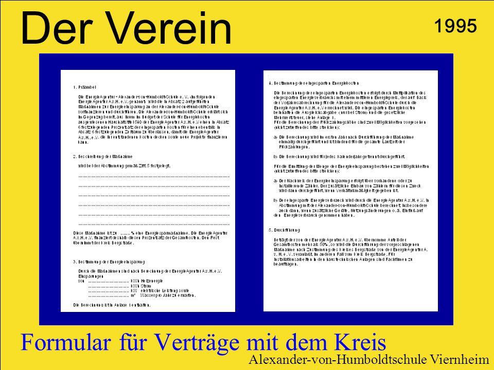 Formular für Verträge mit dem Kreis 1995 Der Verein Alexander-von-Humboldtschule Viernheim