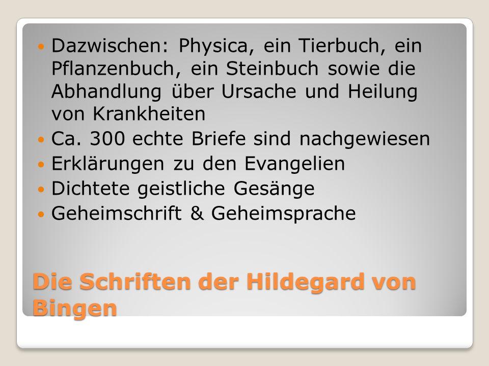 Die Reisen der Hildegard von Bingen Unternahm Predigtreisen 1158-1161 Mainfahrt Bamberg 1160 Trier Lothringen 1161-1163 Rheinabwärts bis Siegburg und Köln 1170/71 Besuch versch.