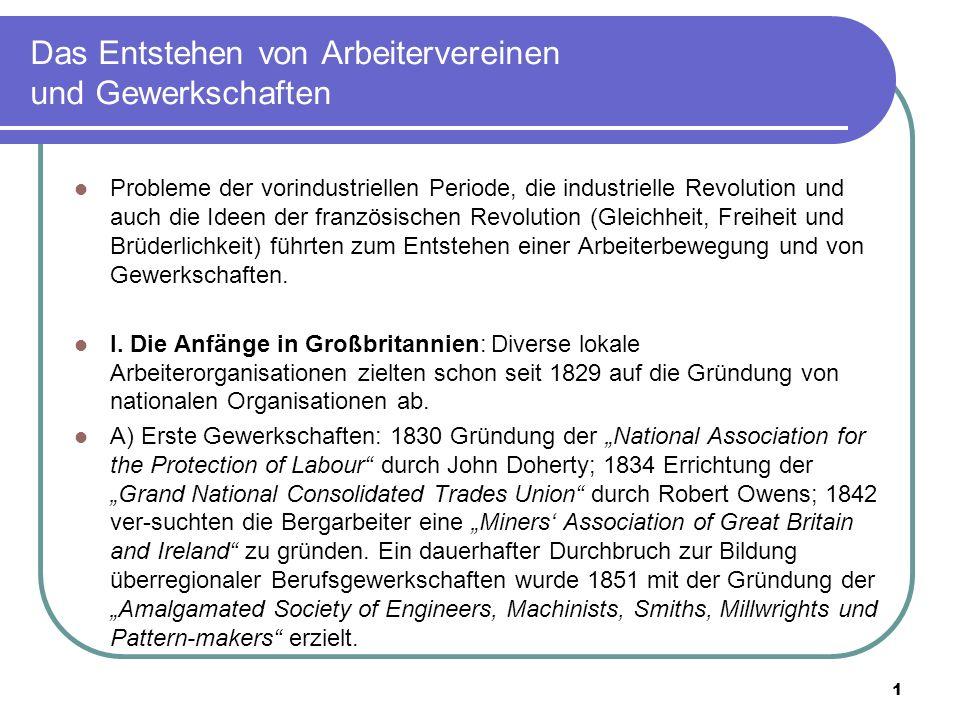 2 Das Entstehen von Arbeitervereinen und Gewerkschaften B) Chartismus: = die erste politische Arbeiterbewegung der Welt.