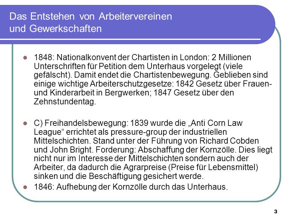 3 Das Entstehen von Arbeitervereinen und Gewerkschaften 1848: Nationalkonvent der Chartisten in London: 2 Millionen Unterschriften für Petition dem Un