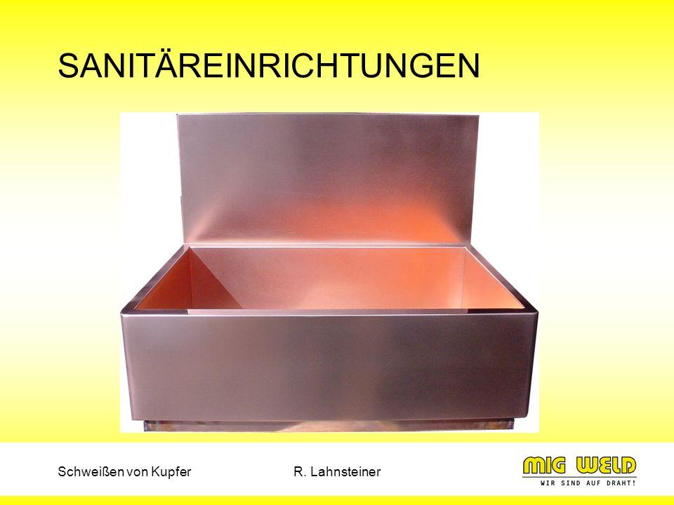 Schweißen von KupferR. Lahnsteiner SANITÄREINRICHTUNGEN