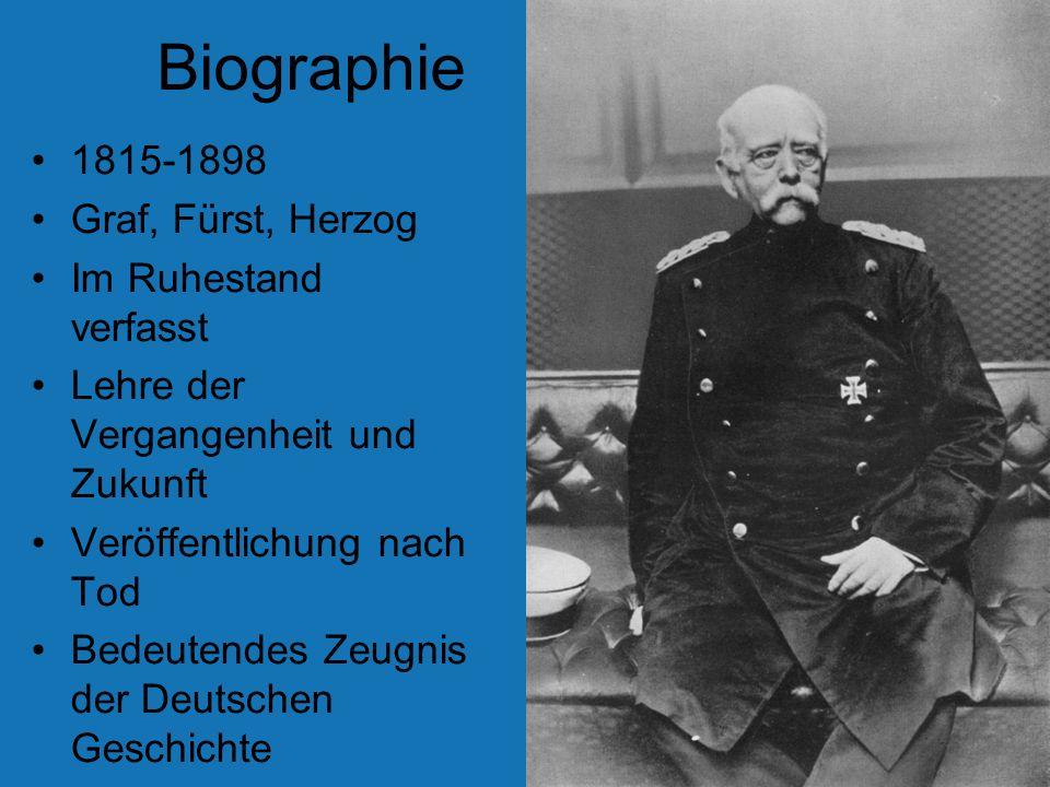 Biographie 1815-1898 Graf, Fürst, Herzog Im Ruhestand verfasst Lehre der Vergangenheit und Zukunft Veröffentlichung nach Tod Bedeutendes Zeugnis der D