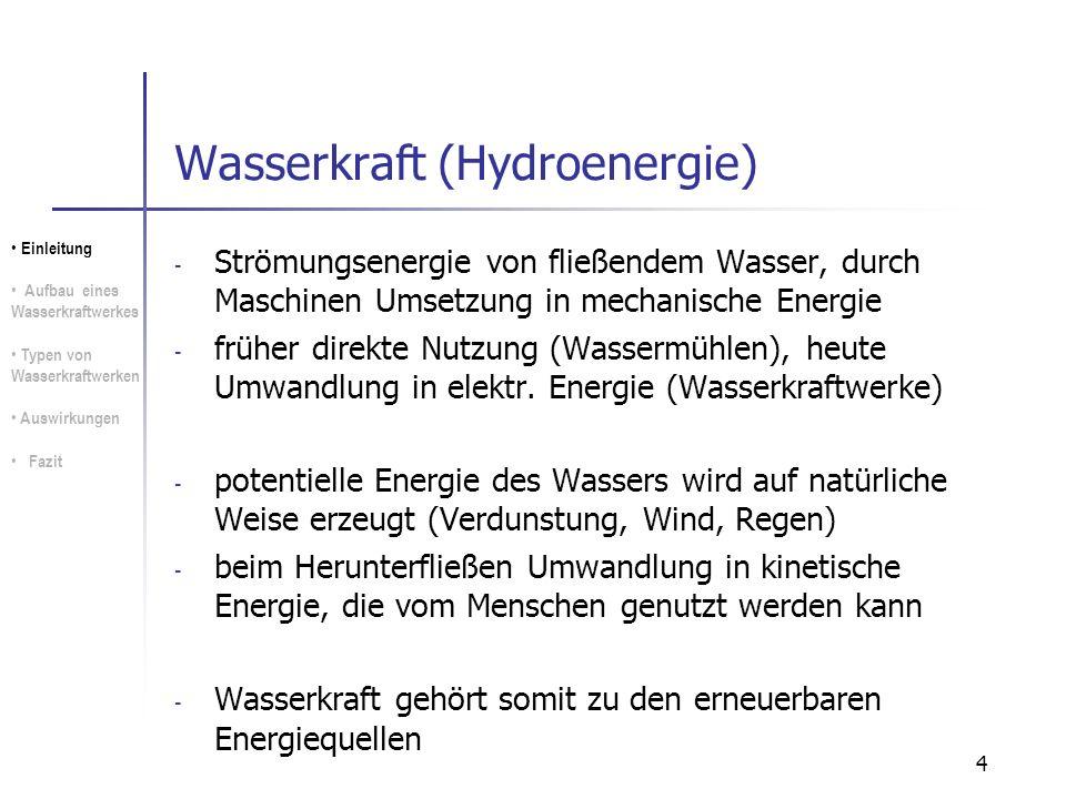 45 (Ökologische) Auswirkungen Stauanlagen: Ausstoß von Methangas und großer Mengen CO² bei Überflutung von ungerodetem Land geophysische Wirkungen des Wassergewichtes (Erdbeben) Dammbrüche (Kettenreaktionen) Vertreibung und Zwangsumsiedlungen Einleitung Aufbau eines Wasserkraftwerkes Typen von Wasserkraftwerken Auswirkungen Fazit