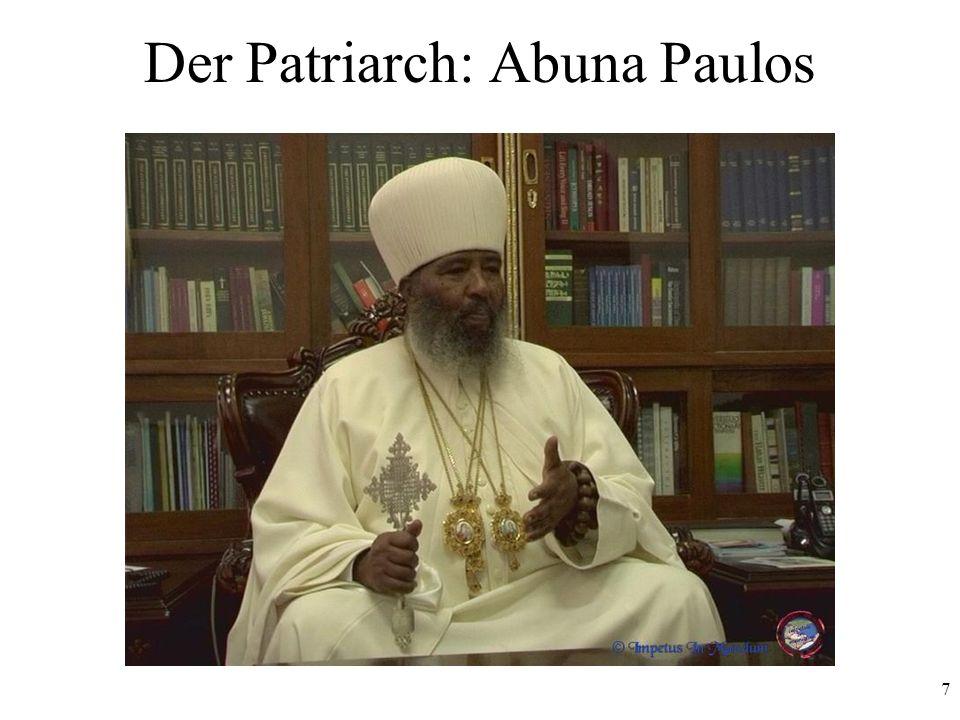 7 Der Patriarch: Abuna Paulos