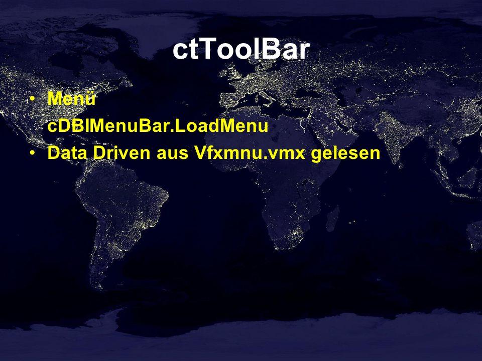 ctToolBar Menü cDBIMenuBar.LoadMenu Data Driven aus Vfxmnu.vmx gelesen