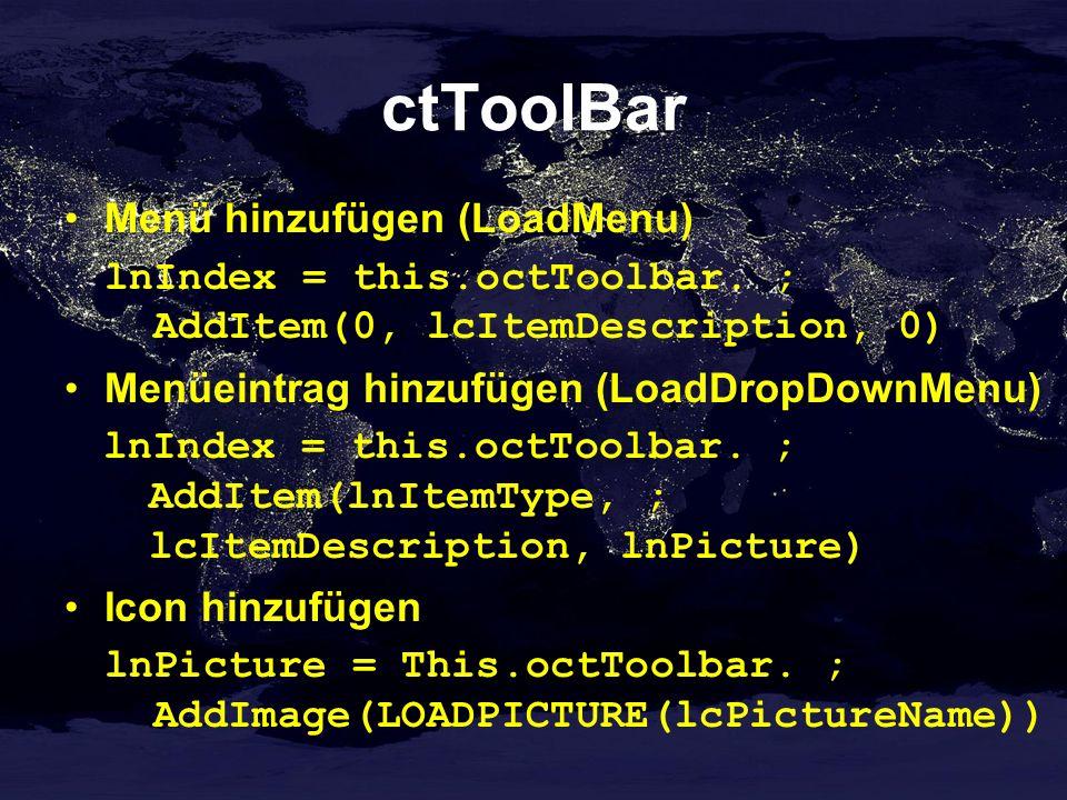 ctToolBar Menü hinzufügen (LoadMenu) lnIndex = this.octToolbar.