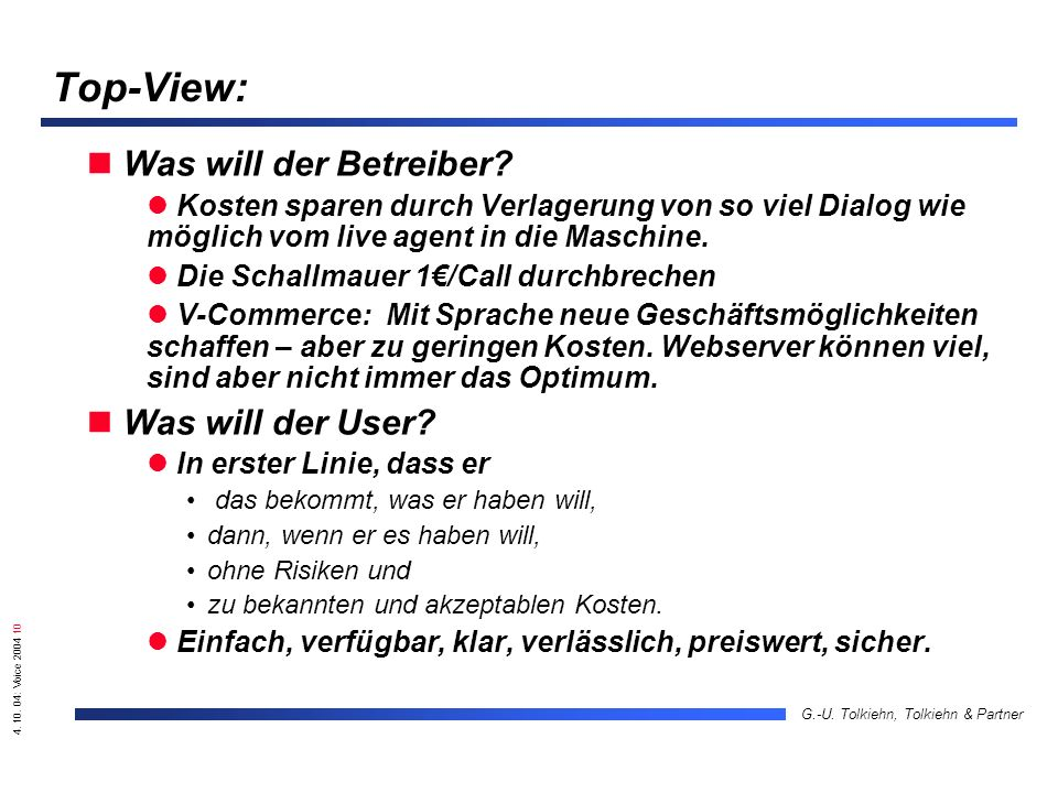 4. 10. 04: Voice 2004 10 G.-U. Tolkiehn, Tolkiehn & Partner Top-View: Was will der Betreiber.