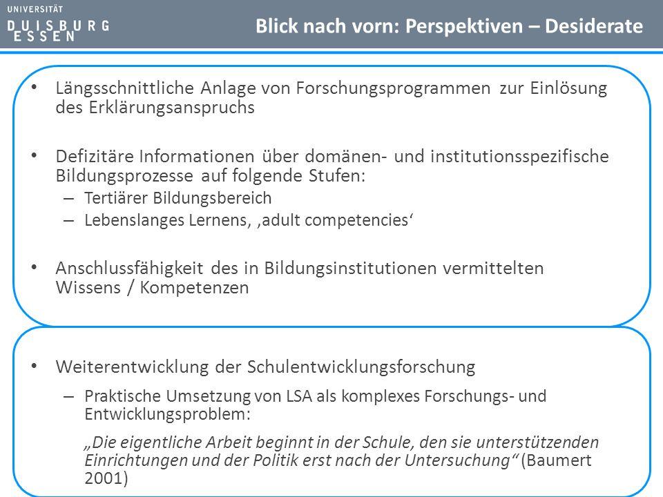 Blick nach vorn: Perspektiven – Desiderate Längsschnittliche Anlage von Forschungsprogrammen zur Einlösung des Erklärungsanspruchs Defizitäre Informat