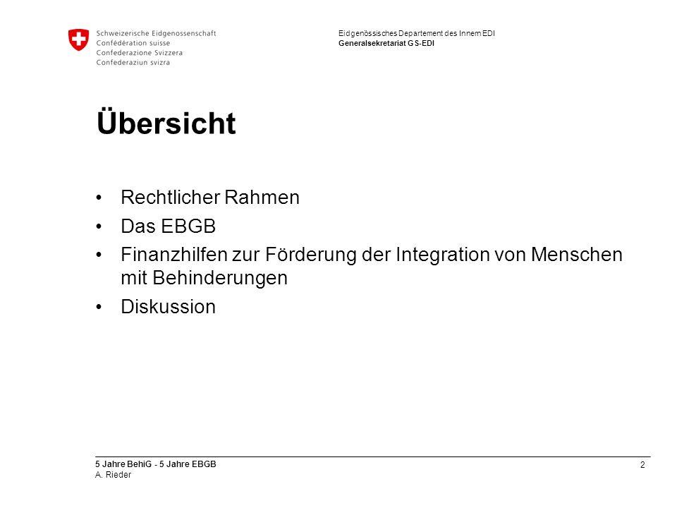 2 5 Jahre BehiG - 5 Jahre EBGB A. Rieder Eidgenössisches Departement des Innern EDI Generalsekretariat GS-EDI Übersicht Rechtlicher Rahmen Das EBGB Fi