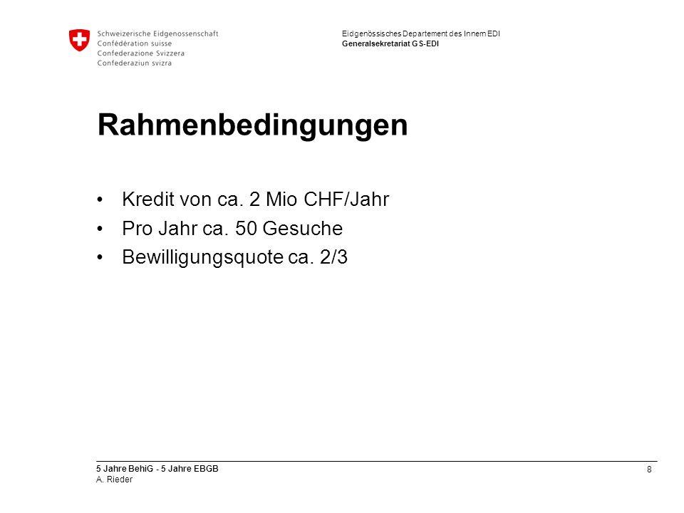 8 5 Jahre BehiG - 5 Jahre EBGB A. Rieder Eidgenössisches Departement des Innern EDI Generalsekretariat GS-EDI Rahmenbedingungen Kredit von ca. 2 Mio C