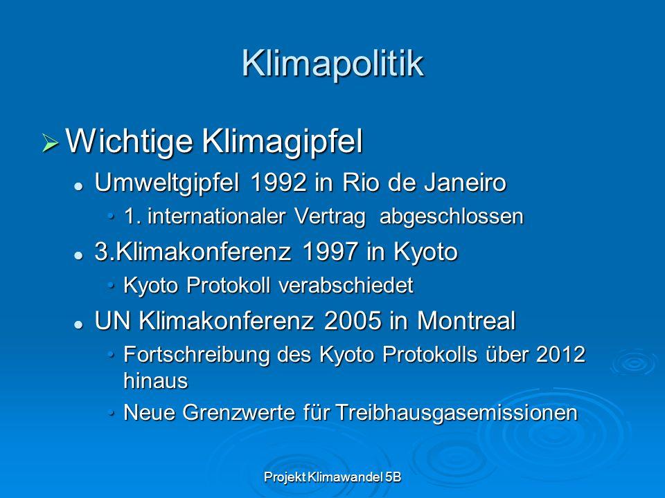 Projekt Klimawandel 5B Klimapolitik Wichtige Klimagipfel Wichtige Klimagipfel Umweltgipfel 1992 in Rio de Janeiro Umweltgipfel 1992 in Rio de Janeiro 1.