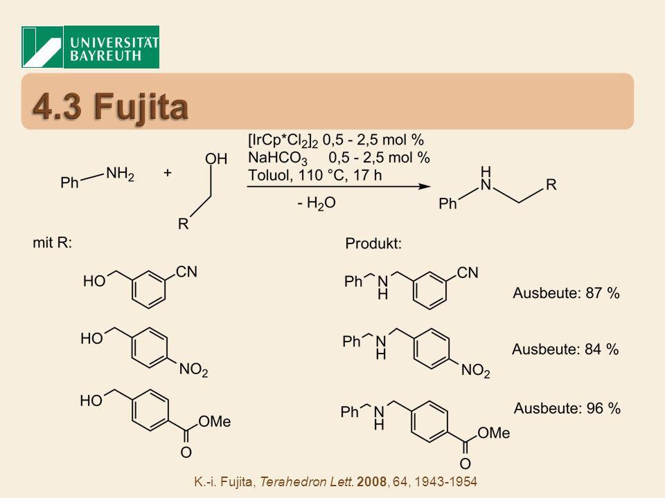 K.-i. Fujita, Terahedron Lett. 2008, 64, 1943-1954