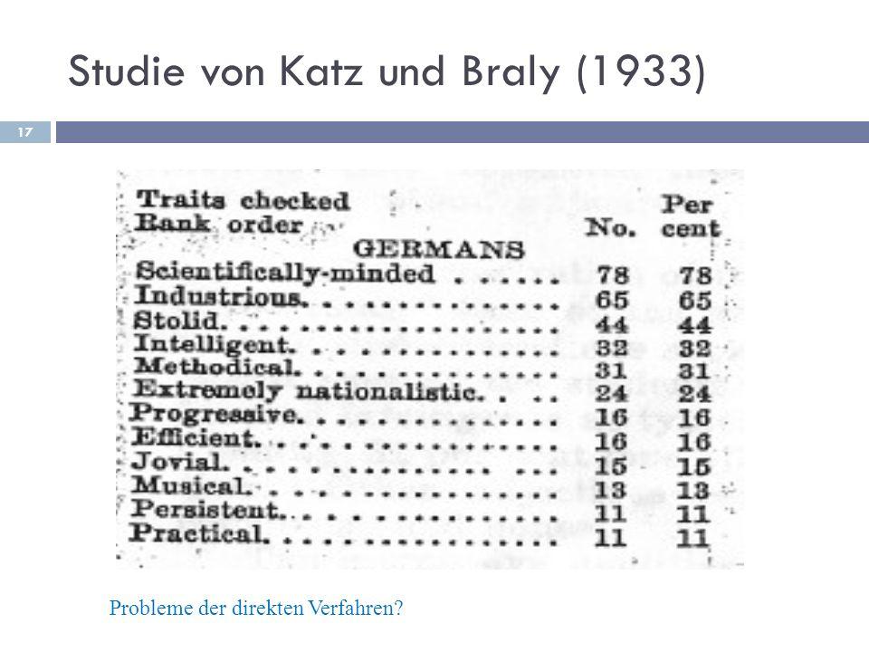 Studie von Katz und Braly (1933) Probleme der direkten Verfahren? 17