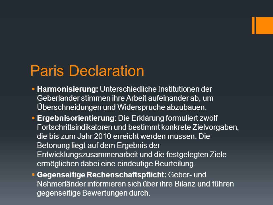 Paris Declaration Harmonisierung: Unterschiedliche Institutionen der Geberländer stimmen ihre Arbeit aufeinander ab, um Überschneidungen und Widersprü