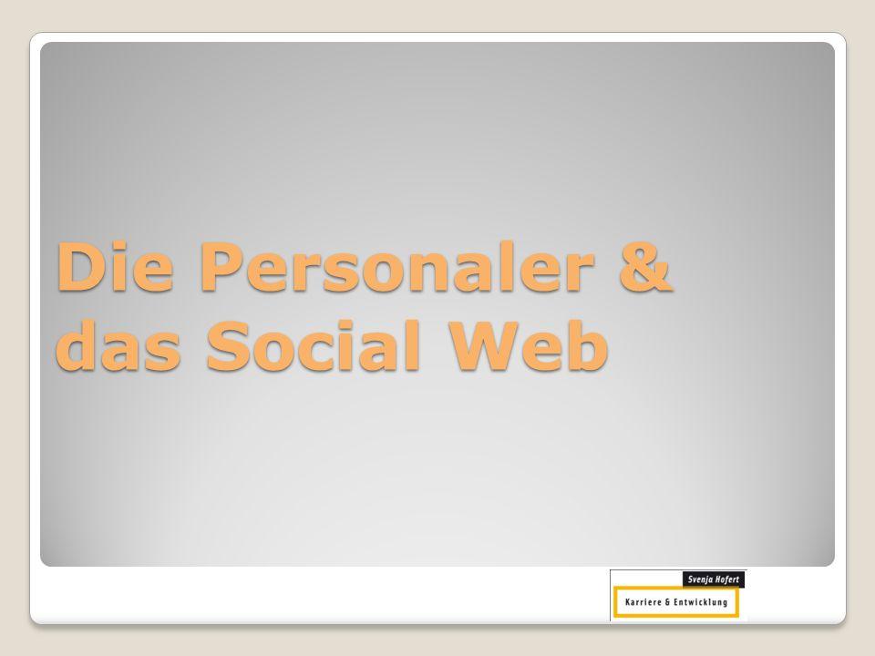 Die Personaler & das Social Web