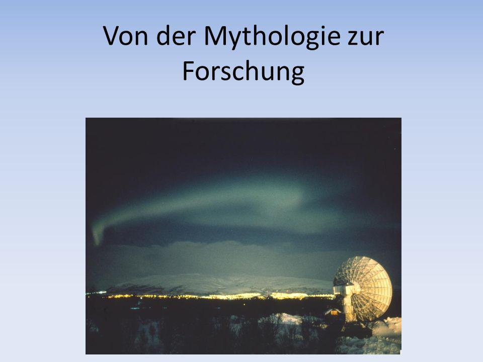 Von der Mythologie zur Forschung