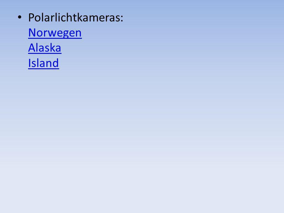 Polarlichtkameras: Norwegen Alaska Island Norwegen Alaska Island