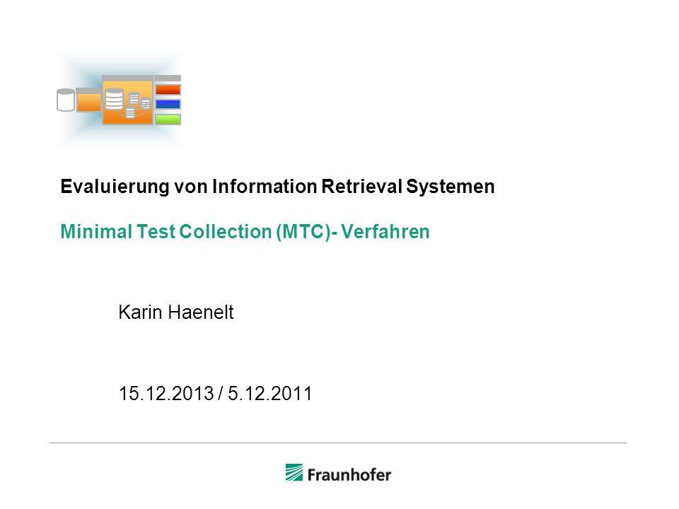 Beispiel Variante 2 22© Karin Haenelt, Evaluierung von IR-Systemen: MTC 5.12.2011