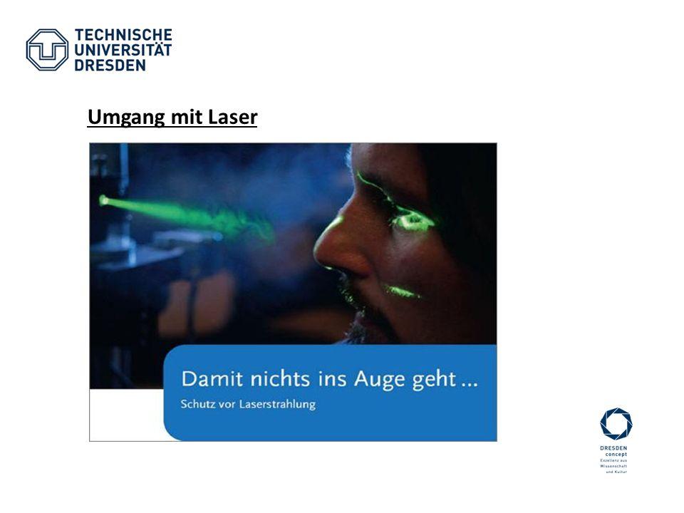 Umgang mit Laser