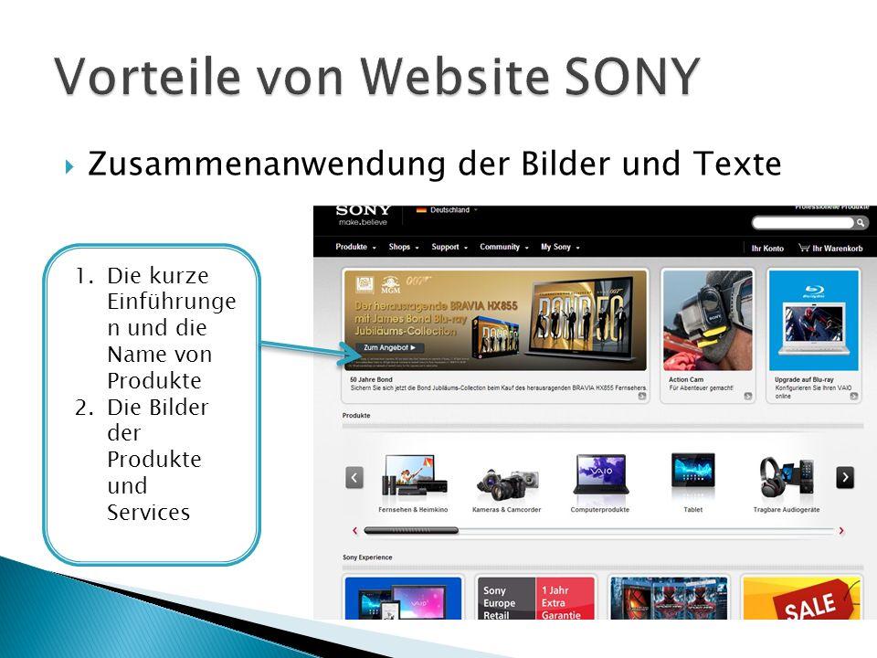 Zusammenanwendung der Bilder und Texte 1.Die kurze Einführunge n und die Name von Produkte 2.Die Bilder der Produkte und Services