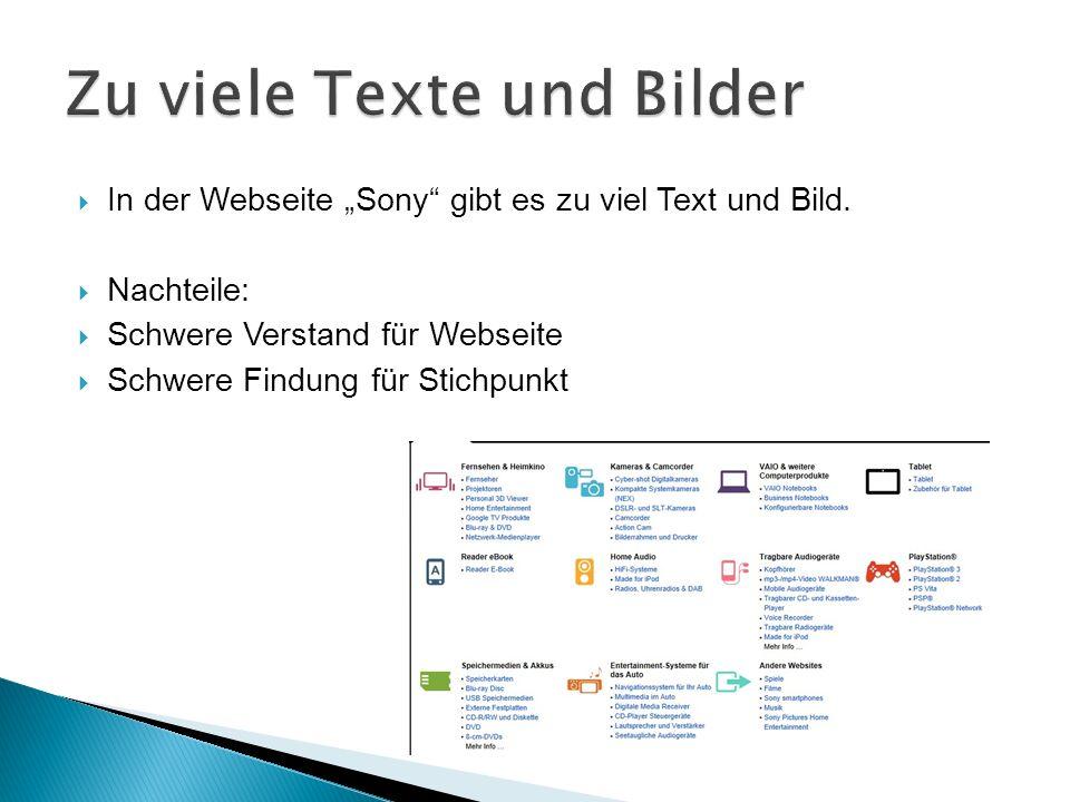 In der Webseite Sony gibt es zu viel Text und Bild.