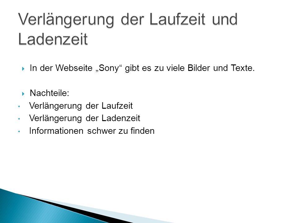 In der Webseite Sony gibt es zu viele Bilder und Texte.
